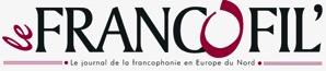 Le Francofil Journal francophone d'Europe du nord